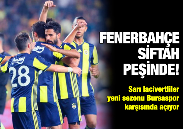 Fenerbahçe siftah peşinde