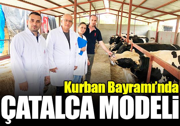 Kurban Bayramı'na Çatalca Modeli