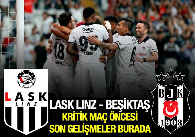 LASK Linz - Beşiktaş UEFA Avrupa Ligi rövanş maçı saat kaçta ve hangi kanalda? Beşiktaş'ın kadrosu