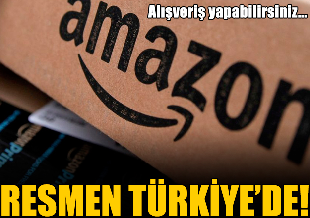 Dünya devi Amazon Türkiye'de! Resmen açıldı