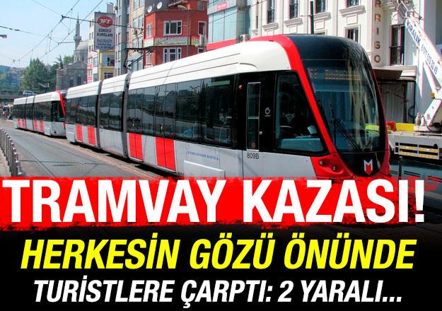 Fatih'te tramvay kazası! 1'i ağır 2 turist yaralı