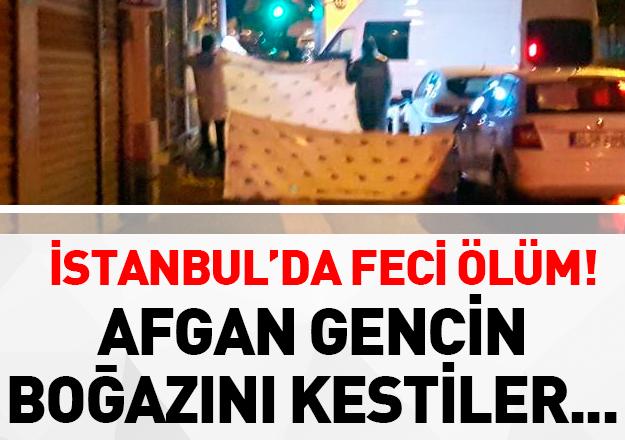 Zeytinburnu'nda çıkan tartışmada Afgan gencin boğazı kesildi!