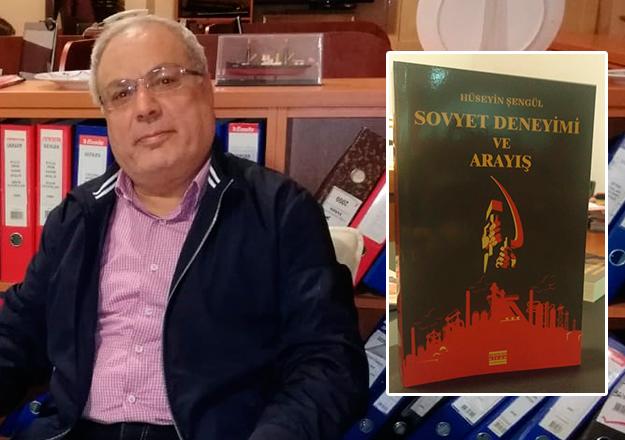 Hüseyin Şengül'den yeni kitap: Sovyet Deneyimi ve Arayış