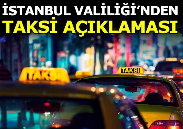 Ticari taksilere İstanbul Valiliği'nden uyarı