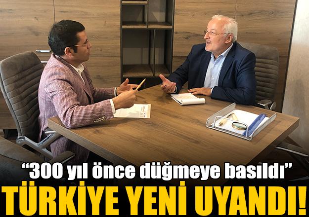 Türkiye yeni uyandı