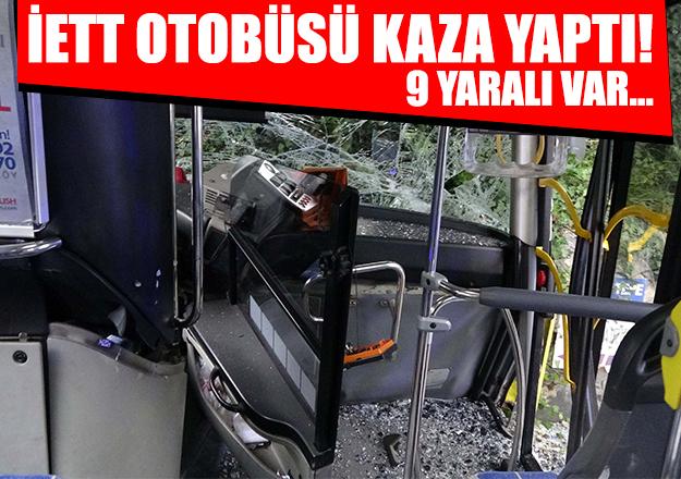 İstanbul Kuruçeşme'de İETT otobüsü kaza yaptı! 9 yaralı var