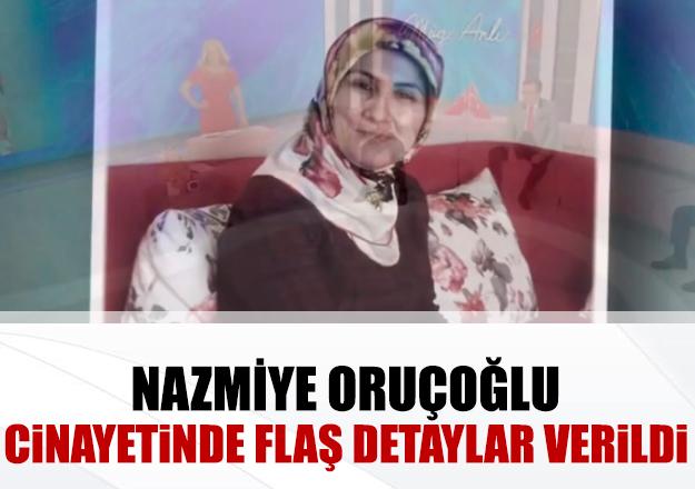 Nazmiye Oruçoğlu'nun katilleri bulundu mu? 2 kişi tutuklandı!