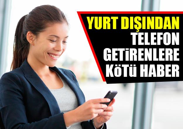Yurt dışından telefon getirme ücreti değişti! 9 Kasım Resmi Gazete kararları
