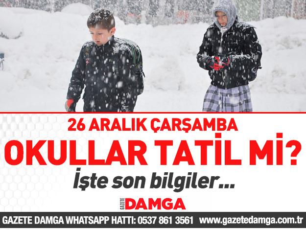 26 Aralık Çarşamba İstanbul'da okullar tatil mi?