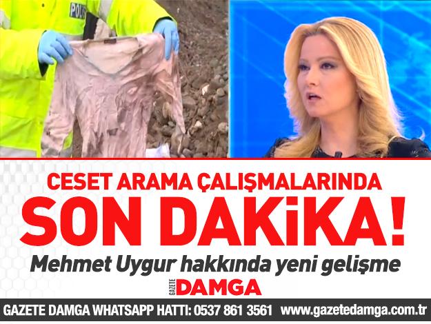 Mehmet Uygur cesedinin araştırılmasında flaş detaylar...