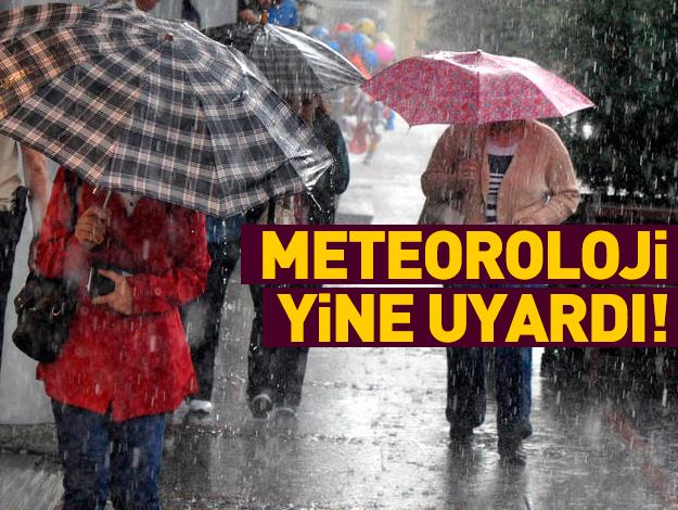 Meteoroloji uyardı! Birçok il için kritik ikazlar