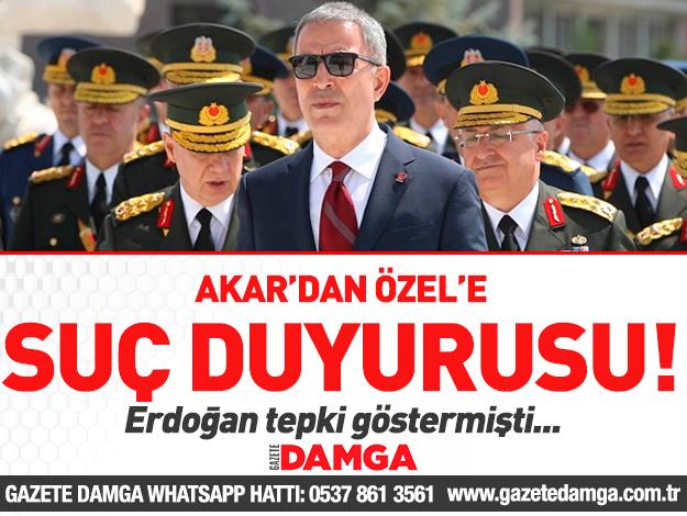 Milli Savunma Bakanı Hulusi Akar'dan CHP'li Özel için suç duyurusu