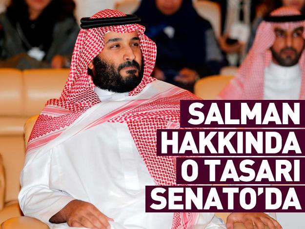Salman için kritik tasarı Senato'da