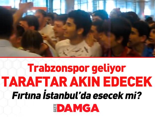 Trabzonspor İstanbul'a geliyor