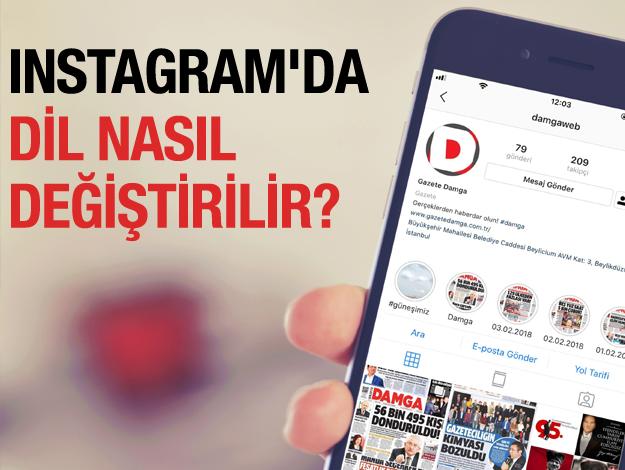 Instagram'da dil nasıl değiştirilir? Kullanım dili değişenler için çözüm