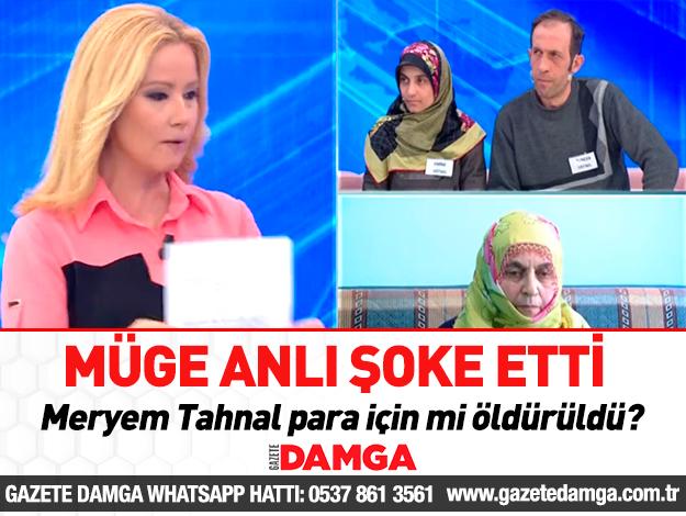 Meryem Tahnal para için mi öldürüldü! Flaş dilekçe