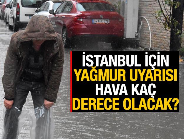 Meteoroloji'den istanbul için yağmur uyarısı!