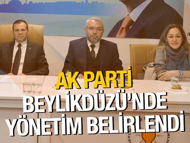 AK Parti Beylikdüzü'nde yönetim belli oldu