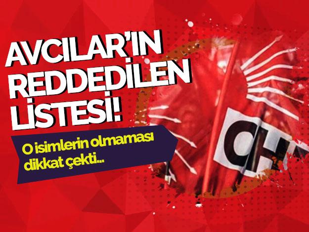 CHP Avcılar'ın İl Örgütü'nden dönen listesi ortaya çıktı
