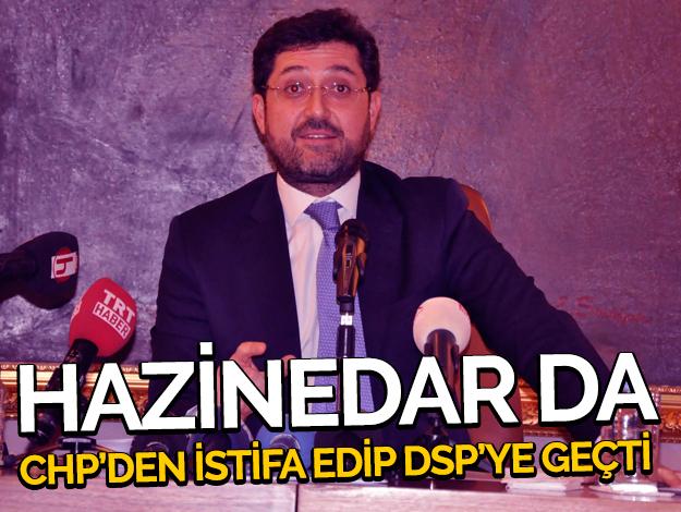 CHP'den istifa etti DSP'den aday oldu