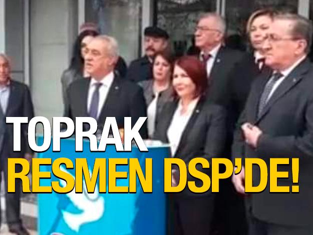 Handan Toprak resmen DSP'de
