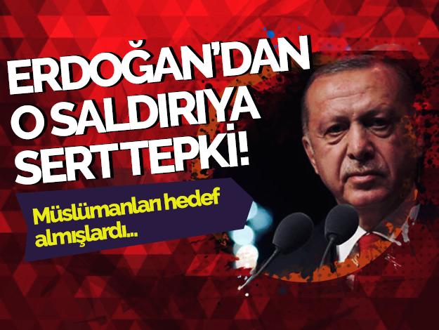 Cumhurbaşkanı Erdoğan'dan Yeni Zelanda saldırısına sert tepki