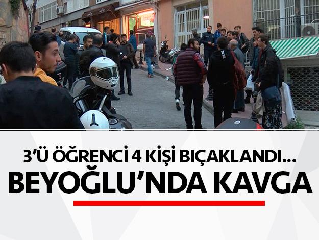 Beyoğlu'nda iki grup arasında bıçaklı kavga: 4 yaralı