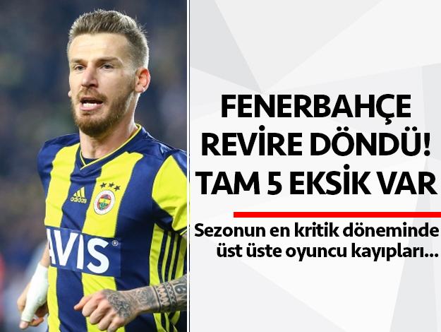 Fenerbahçe'de sakatlık üstüne sakatlık