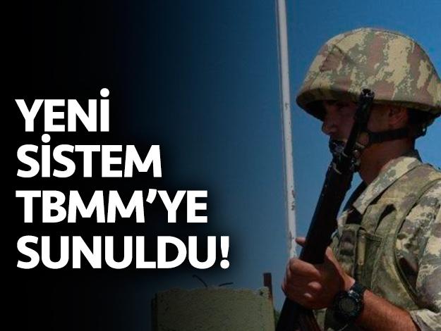 Yeni askerlik sistemi TBMM'de