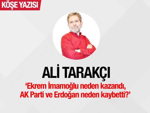 Ekrem İmamoğlu neden kazandı, AK Parti ve Erdoğan neden kaybetti?