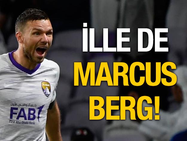 İlle de Marcus Berg!