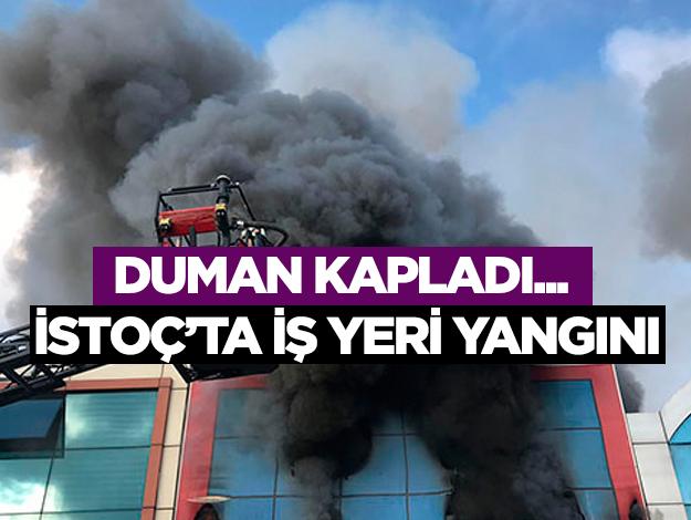 İSTOÇ'ta iş yeri yangını