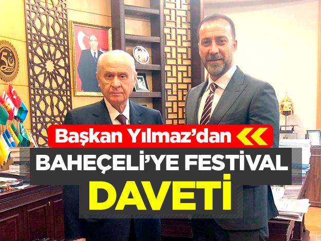 Devlet Bahçeli'yi festivale davet etti