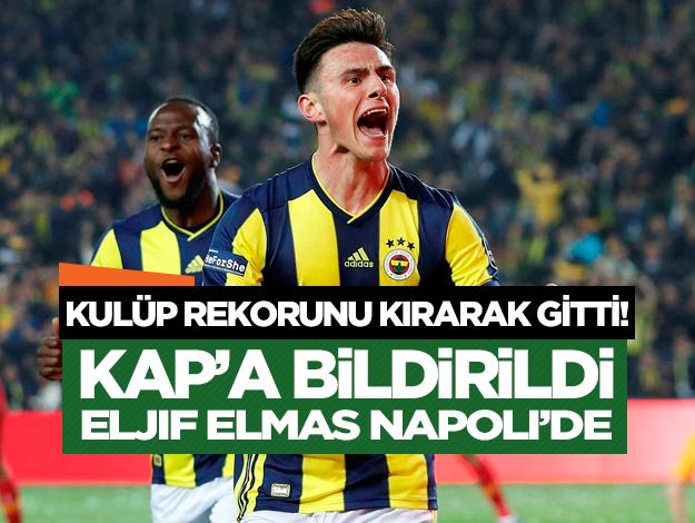 Eljif Elmas kulüp tarihine geçerek Napoli'ye transfer oldu
