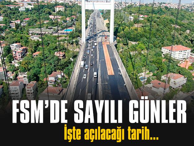 Fatih Sultan Mehmet Köprüsü'nde sona doğru geliniyor