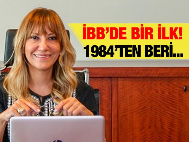 İBB'de ilk! Genel Sekreter Yardımcılığı'na Yeşim Meltem atandı