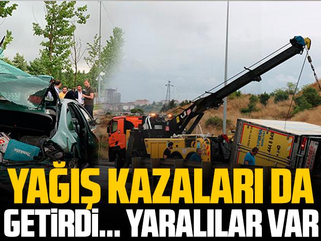 İstanbul'da yağmur kazaları da beraberinde getirdi