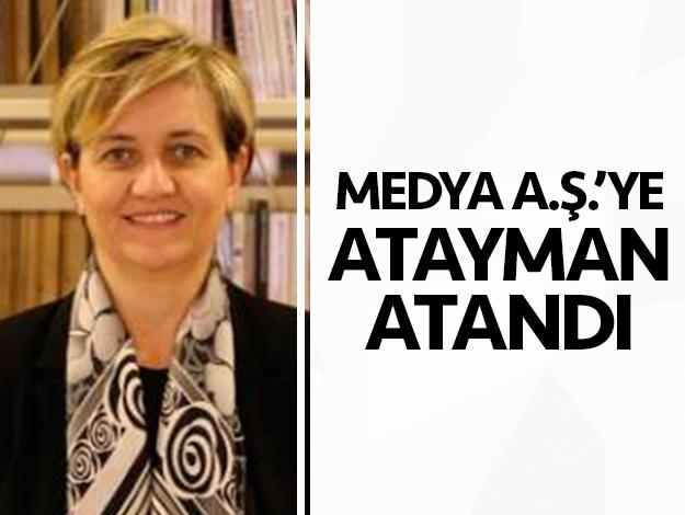 Medya A.Ş'nin başına  Elif Atayman getirildi