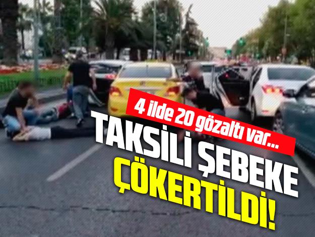 Taksili hırsızlık şebekesi çökertildi