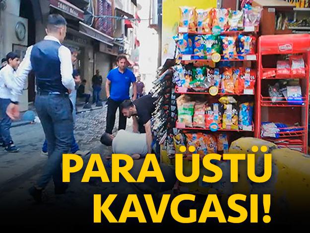 Taksim'de 'para üstünü vermedin' kavgası kamerada