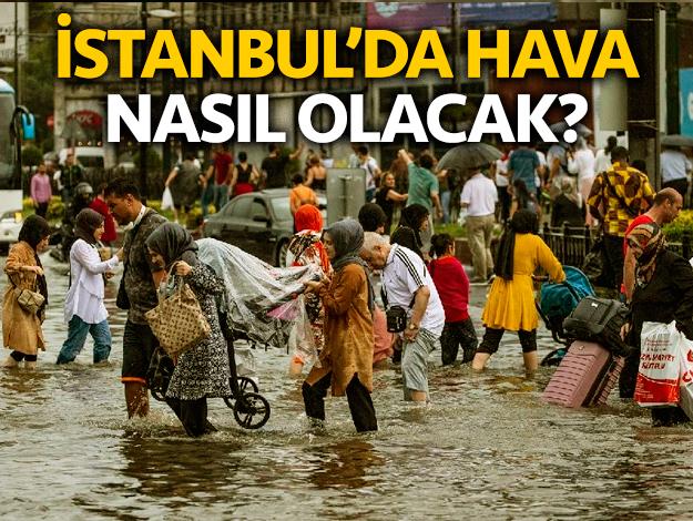 İstanbul'da hava nasıl olacak, yağmur yağacak mı? Beş günlük hava durumu