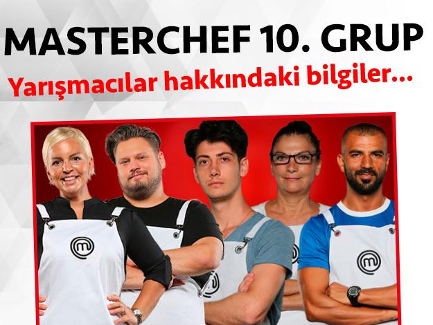 Masterchef 2. sezon 10. grup yarışmacıları/yarışmacı adayları kimdir