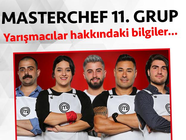 Masterchef 2. sezon 11. grup yarışmacıları/yarışmacı adayları kimdir
