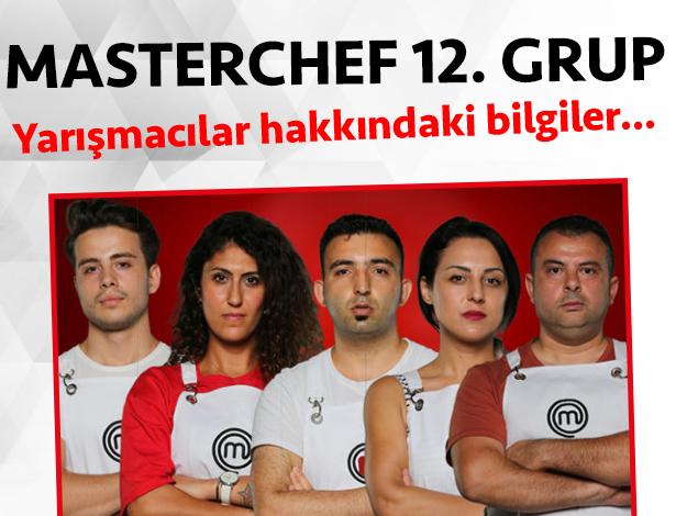 Masterchef 2. sezon 12. grup yarışmacıları/yarışmacı adayları kimdir