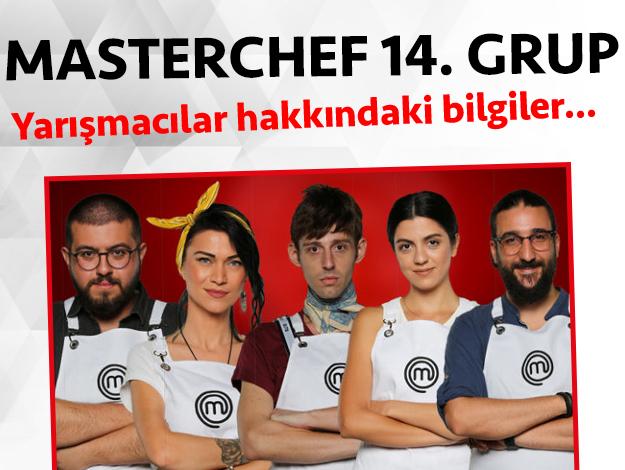 Masterchef 2. sezon 14. grup yarışmacıları/yarışmacı adayları kimdir