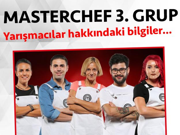 Masterchef 2. sezon 3. grup yarışmacıları/yarışmacı adayları kimdir