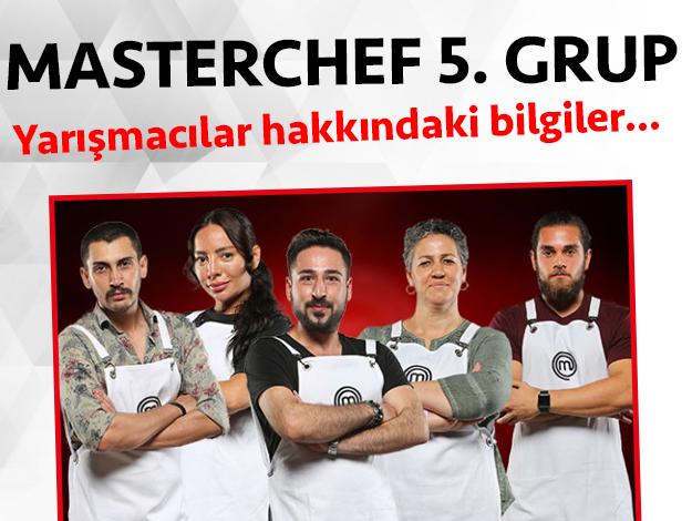 Masterchef 2. sezon 5. grup yarışmacıları/yarışmacı adayları kimdir