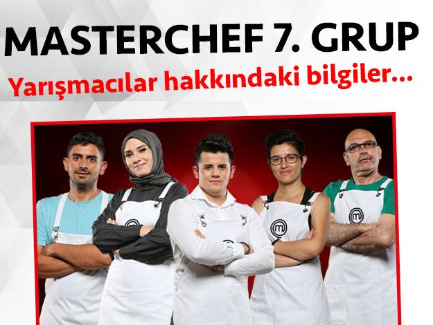 Masterchef 2. sezon 7. grup yarışmacıları/yarışmacı adayları kimdir
