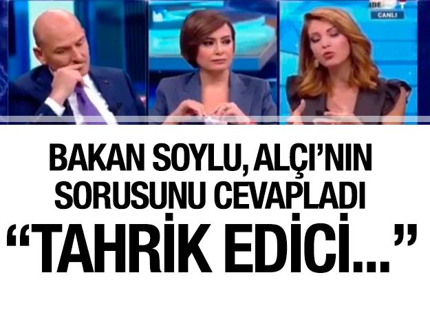 Nagehan Alçı sordu, Bakan Süleyman Soylu güldü: Biraz tahrik edici