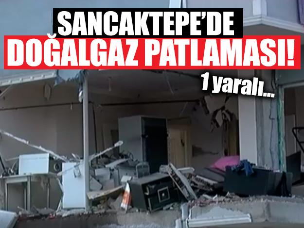Sancaktepe'deki doğalgaz patlamasında 1 yaralı